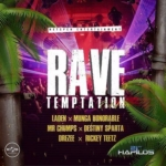 Rave Temptation Riddim 2018