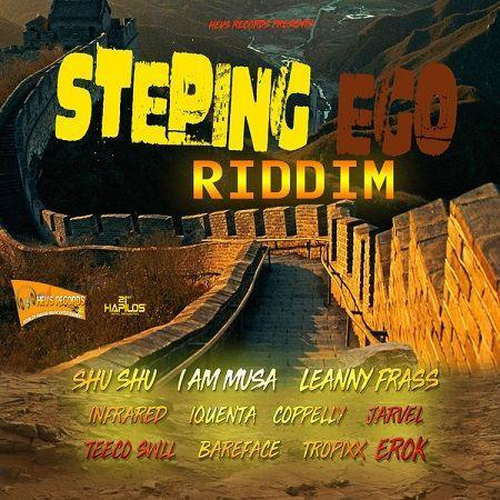 Steping Ego Riddim 2018