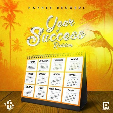 Year Of Success Riddim 2018