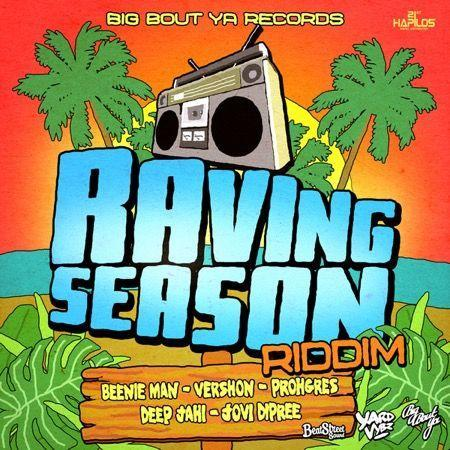 Raving Season Riddim