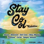 stay cool riddim 2018