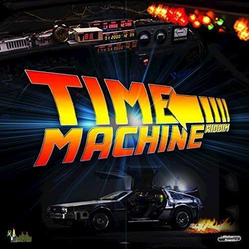 Time Machine Riddim