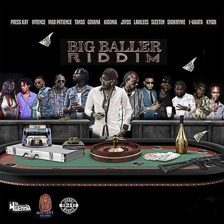 big baller riddim – 4th genna music/ancient records