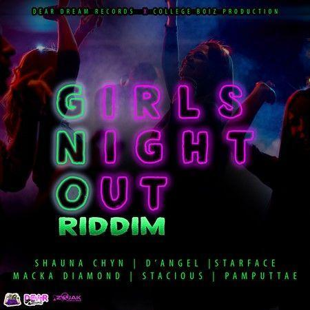 Girls Night Out Riddim