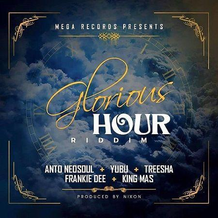 Glorious Hour Riddim