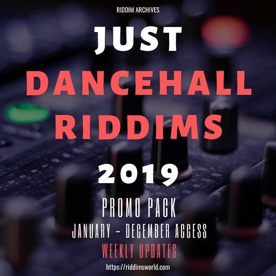 2019 Dancehall Riddims Download