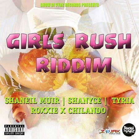 Girls Rush Riddim