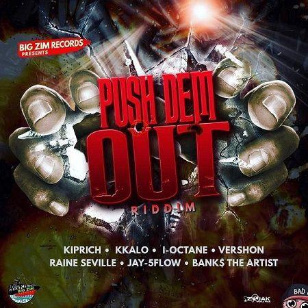 Push Dem Out Riddim