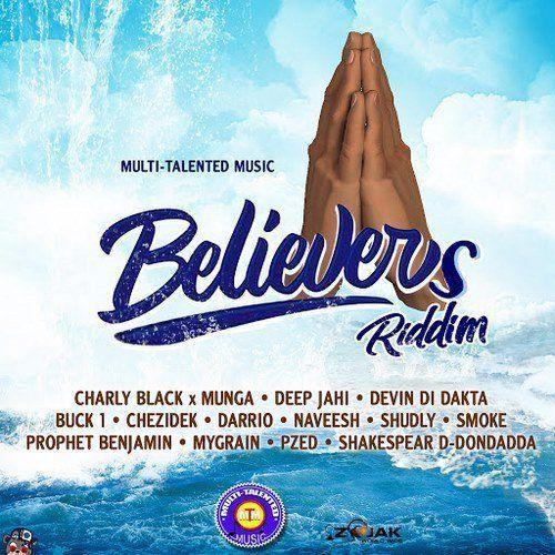Believers Riddim 2019