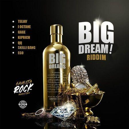 Big Dream Riddim