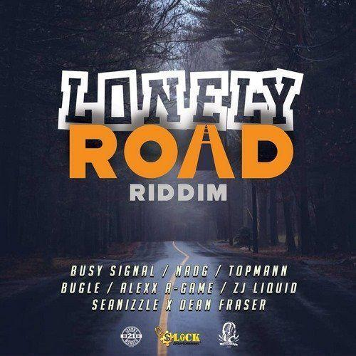 Lonely Road Riddim