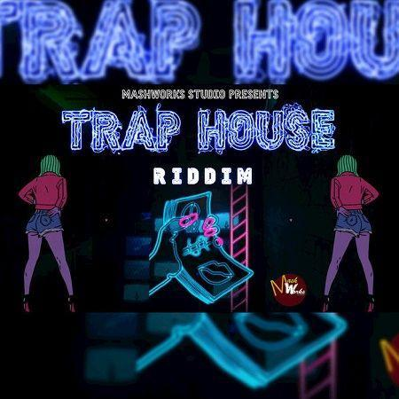 Trap House Riddim