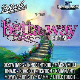 Betta Way Riddim