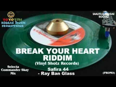 Break Up Your Heart Riddim