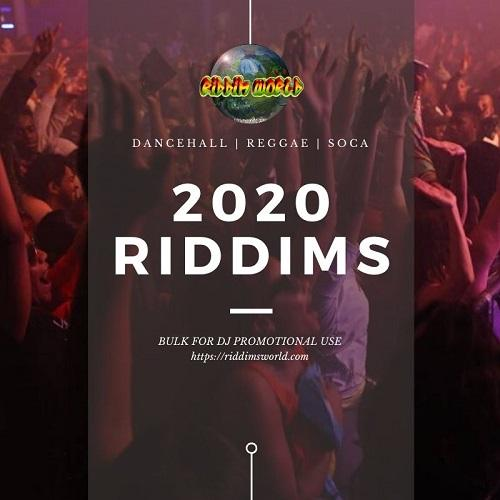 2020 Riddims List