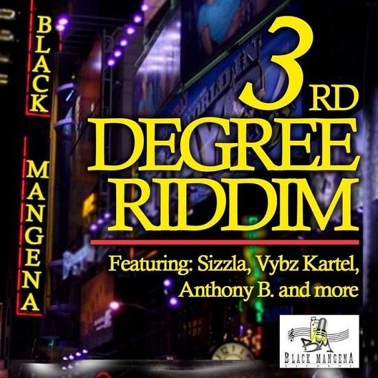 3rd Degree Riddim