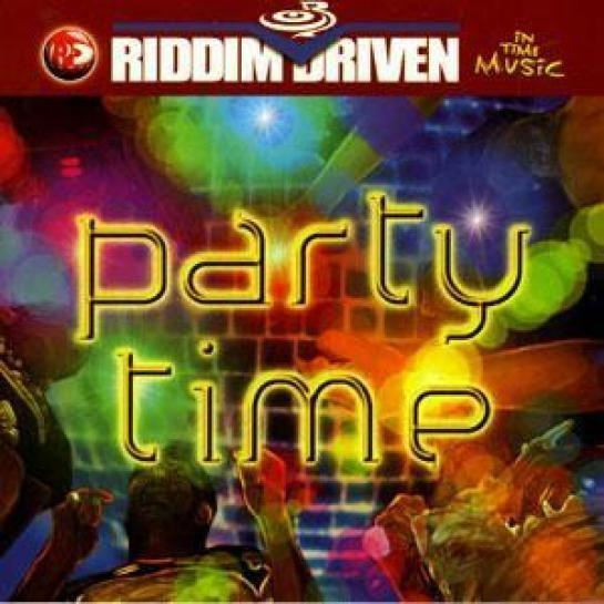 Party Time Riddim