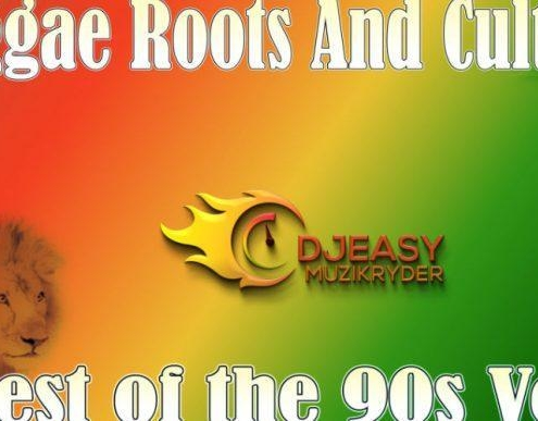 Reggae Roots And Culture Best Of The 90s