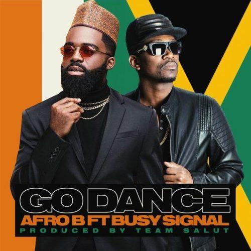 Afro B Busy Signal Go Dance