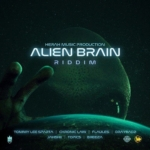 Alien Brain Riddim