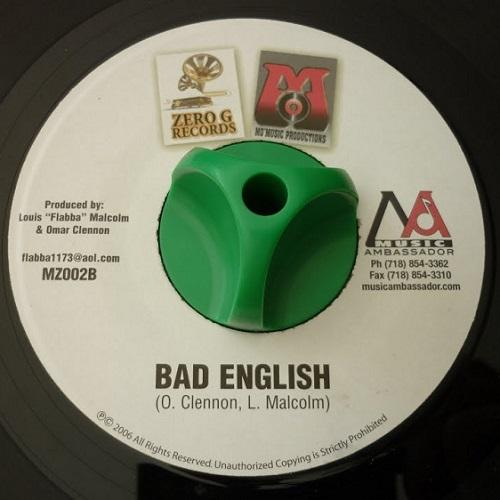 Bad English Riddim