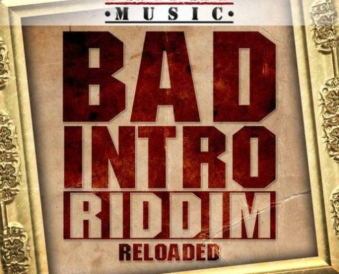 Bad Intro Reloaded Riddim