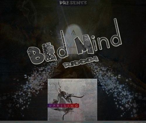 Bad Mind Riddim 2011