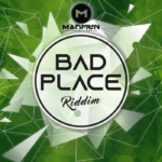 Bad Place Riddim