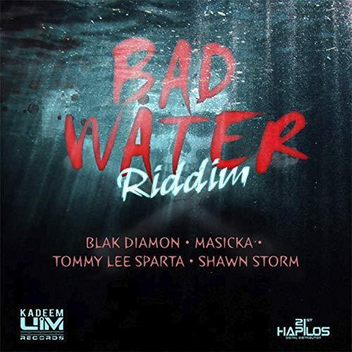 Bad Water Riddim