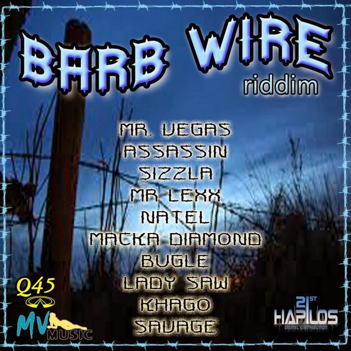 Barb Wire Riddim