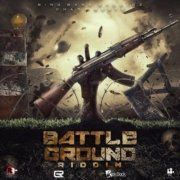 Battle Ground Riddim