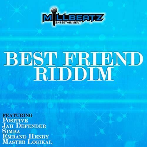 Best Friend Riddim