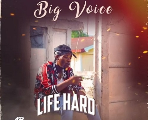 Big Voice Life Hard