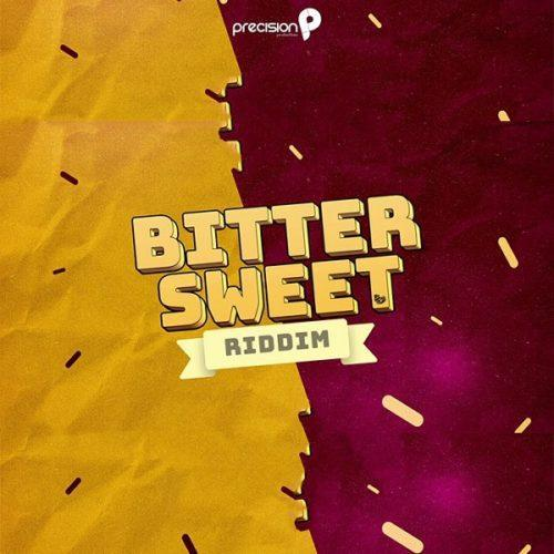Bitter Sweet Riddim Precision Productions