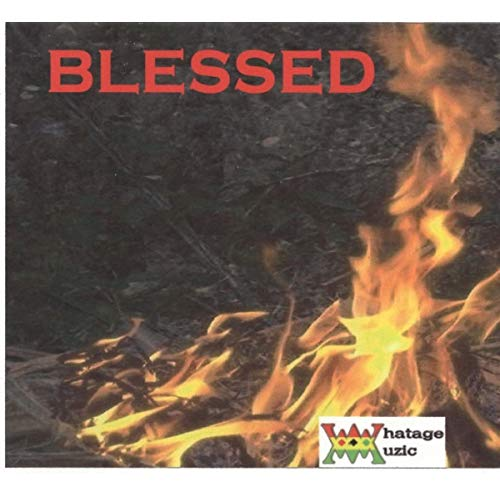 blessed riddim – whatage muzic