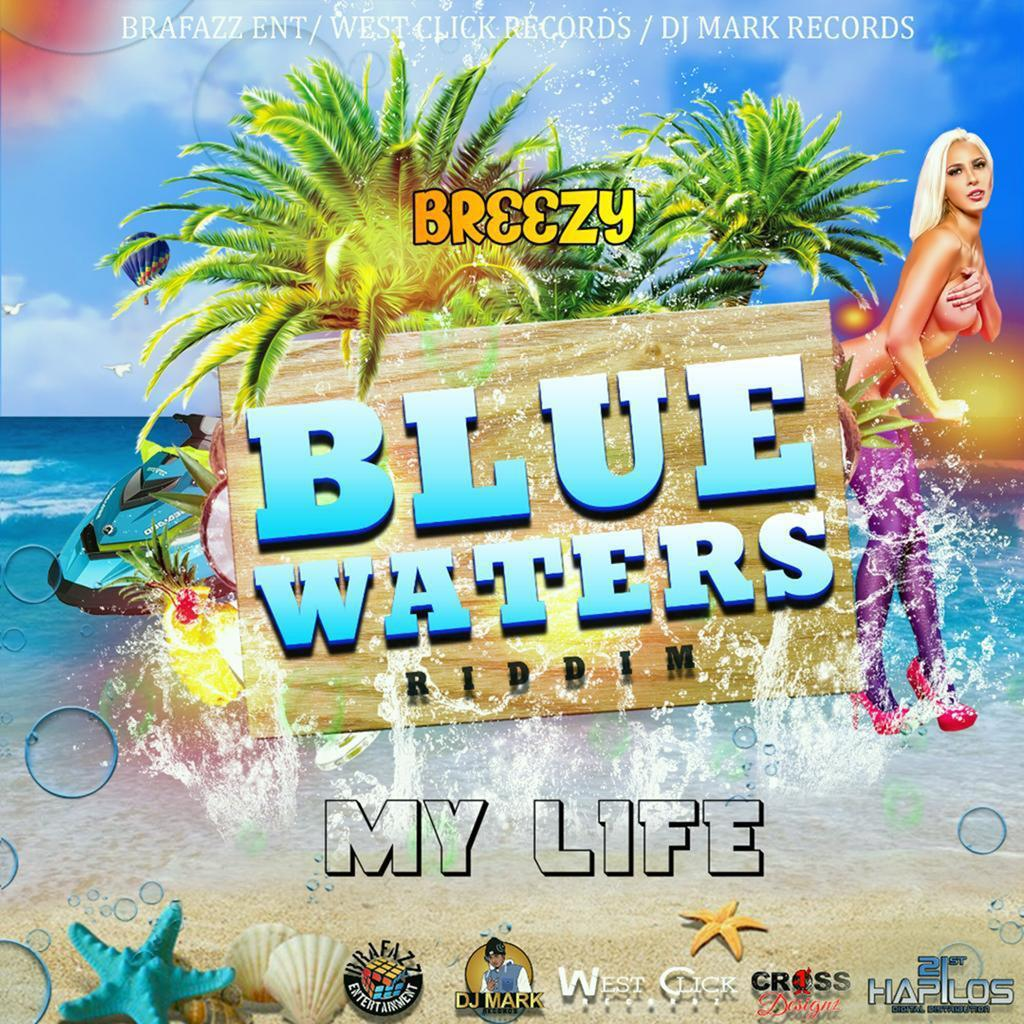 Blue Waters Riddim 2019