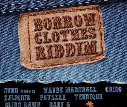 Borrow Clothes Riddim 1