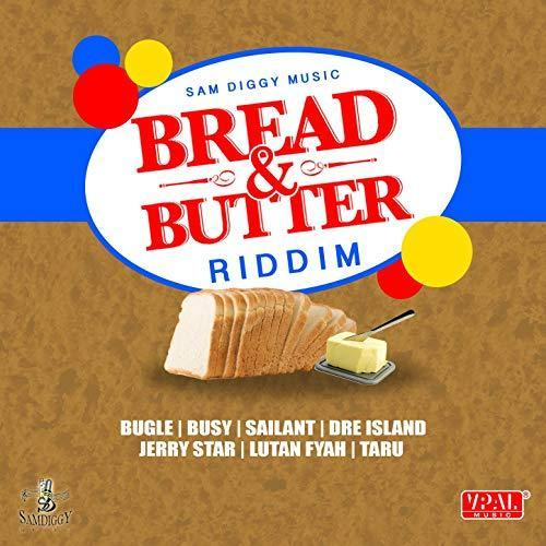 Bread Butter Riddim