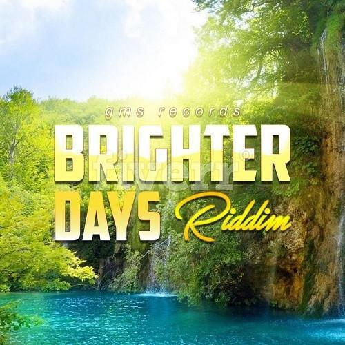 Brighter Day Riddim