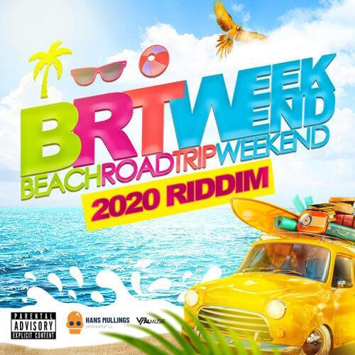 Brt Weekend 2020 Riddim