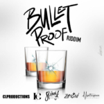 Bullet Proof Riddim