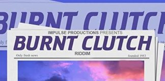 burnt clutch riddim – impulse productions
