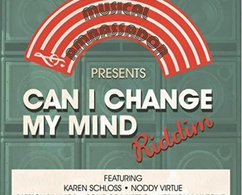 Can I Change My Mind Riddim
