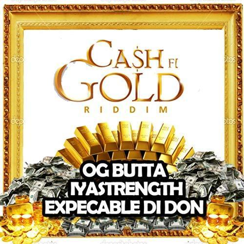 Cash Fi Gold Riddim