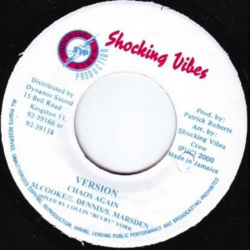 Chaos Again Riddim 2000 Shocking Vibes