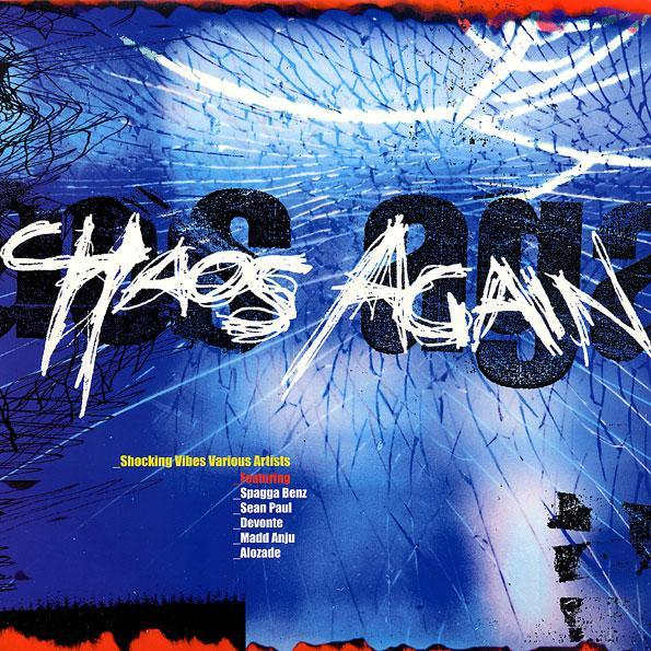 chaos again – shocking vibes