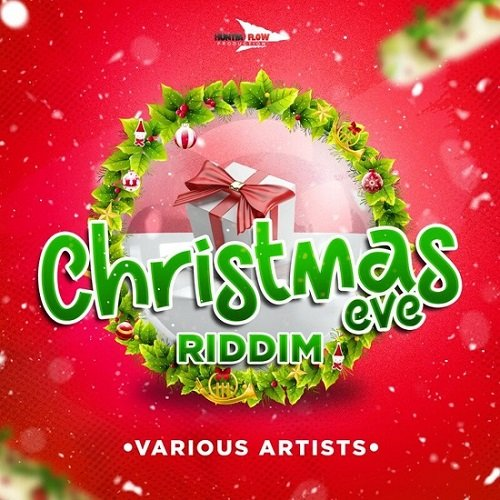 Christmas Eve Riddim