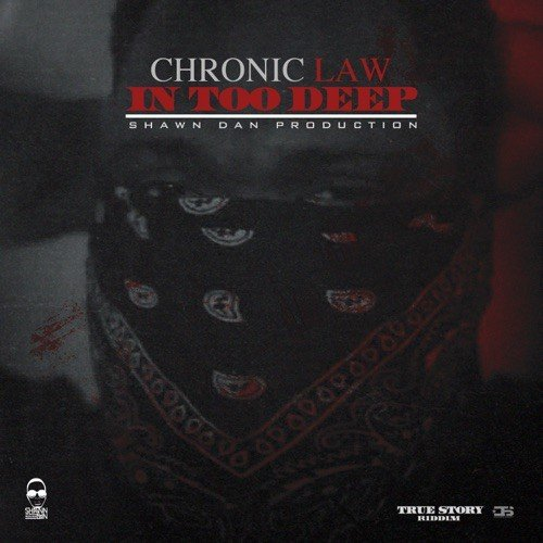 Chronic Law In Too Deep