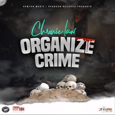 Chronic Law Organize Crime