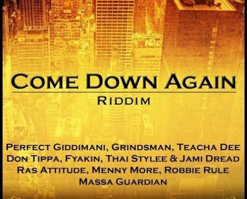 Come Down Again Riddim
